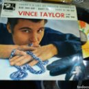 Discos de vinilo: VINCE TAYLOR EP THERE'S A LOT OF TWISTIN GOING ON + 3 ESPAÑA 1962. Lote 160175616