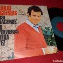 Discos de vinilo: JULIO IGLESIAS ASI NACEMOS/SI VOLVIERAS OTRA VEZ 7'' SINGLE 1972 COLUMBIA. Lote 160175978