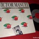 Discos de vinilo: VICTOR MANUEL LA ROMERIA/LA SIRENA 7'' SINGLE 1989 ARIOLA. Lote 160176214