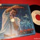 Discos de vinilo: VICTOR MANUEL EN DIRECTO ASTURIAS/LA SIRENA 7'' SINGLE 1985 CBS PROMO. Lote 160176442