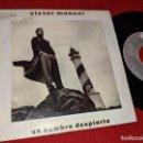 Discos de vinilo: VICTOR MANUEL UN HOMBRE DESPIERTA/YO TUVE UN CABALLO DE CARTON 7'' SINGLE 1988 ARIOLA. Lote 160176902