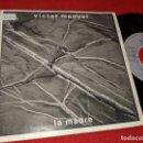 Discos de vinilo: VICTOR MANUEL LA MADRE/SI UN DIA MIRAS A LOS OJOS DE LA PATRIA 7'' SINGLE 1988 ARIOLA PROMO. Lote 160177026