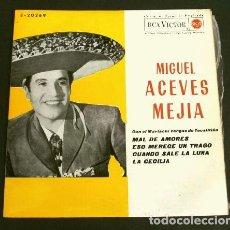 Discos de vinilo: MIGUEL ACEVES MEJIA (EP 1962) MAL DE AMORES - CUANDO SALE LA LUNA - LA CECILIA. Lote 160177034