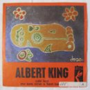 Discos de vinilo: ALBERT KING, COLD FEET, YOU SURE DRIVE A HARD BARGAIN 1969. Lote 160177818