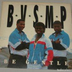 Discos de vinilo: B.V.S.M.P. - BE GENTLE - MAXI-SINGLE 45 - ESPAÑOL 1988 - BOY RECORDS. Lote 160190802