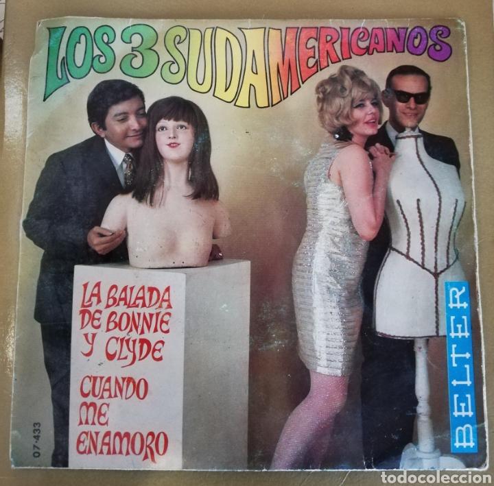 LOS 3 SUDAMERICANOS - LA BALADA DE BONNIE Y CLYDE (Música - Discos - Singles Vinilo - Grupos y Solistas de latinoamérica)