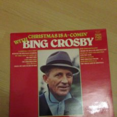 Discos de vinilo: BING CROSBY ALSO FEATURING THE ANDREWS SISTERS ?– CHRISTMAS IS A-COMIN' WITH BING CROSBY. Lote 160206248