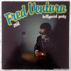 Discos de vinilo: MAXI-SINGLE - FRED VENTURA - ZEIT / HOLLYWOOD PARTY - CGD - 1983 (ITALO-DISCO). Lote 160231594
