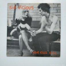 Discos de vinilo: SID VICIOUS. LOVE KILLS N. Y. C. LP. TDKDA41. Lote 160234066