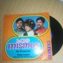 Discos de vinilo: LOS MISMOS - EL PUENTE. CARMEN. Lote 160235361