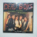 Discos de vinilo: THE DEAD BOYS. YOUNGER, LOUDER & AND SNOTTIER. THE ROUGH MIXES. LP. 1997 BOMP RECORDS. TDKDA41. Lote 160236662