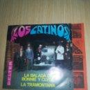 Discos de vinilo: LOS CATINOS - LA BALADA DE BONNIE Y CLYDE - LA TRAMONTANA. Lote 160280521