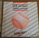 Discos de vinilo: EDDIE SANTIAGO - ODIANDOTE Y SIN ENTENDER. Lote 160280604