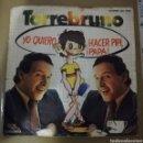 Discos de vinilo: TORREBRUNO - YO QUIERO HACER PIPI PAPA. Lote 160281926
