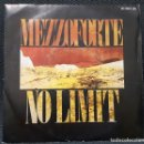 Discos de vinilo: MEZZOFORTE - NO LIMIT - SINGLE - PROMOCIONAL - ESPAÑA - 1987 - JAZZ FUNK FUSION - NO CORREOS. Lote 160289154