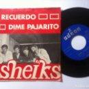 Discos de vinilo: SHEIKS - TE RECUERDO / DIME PAJARITO - SINGLE 1967 - ODEON. Lote 160292130