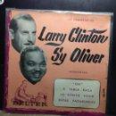 Discos de vinilo: EP LARRY CLINTON & SY OLIVER : INTERPRETAN . Lote 160297002