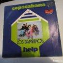 Discos de vinilo: LOS BAMBINOS: COPACABANA + HELP. Lote 160297906