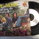 Discos de vinilo: TRADICION - SINGLE 1975 - TIENES POCOS AÑOS - BAHIA TRISTEZA - ARIOLA. Lote 160304310