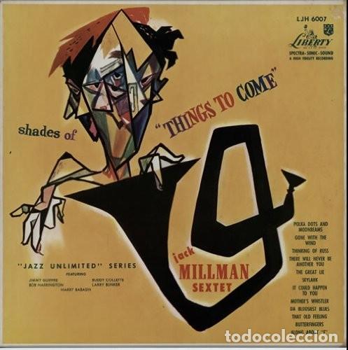 JACK MILLMAN SEXTET: SHADES OF THINGS TO COME. (Música - Discos de Vinilo - EPs - Jazz, Jazz-Rock, Blues y R&B)