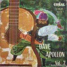 Disques de vinyle: DAVE APOLLON: DAVE APOLLON VOL. 2: BRASIL / PEQUEÑO VALS / MARCHA TURCA / DOS GUITARRAS. Lote 160331070