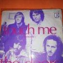 Discos de vinilo: THE DOORS / TOUCH ME / WILD CHLID SINGLE 1969. ELEKTRA.. Lote 160343234