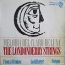 Discos de vinilo: LONDONDERRY STRINGS, THE: MELODÍA DEL CLARO DE LUNA / FROM A WINDOW / GOLDFINGER / PORQUE. Lote 160350006