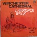 Discos de vinilo: LAWRENCE WELK Y SU ORQUESTA: WINCHESTER CATHEDRAL / FAMILY AFFAIR / TIJUANA / COPY CAT. Lote 160350742
