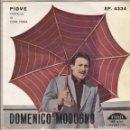 Discos de vinilo: EP DOMENICO MODUGNO PIOVE +3 FARFALLE IO COME PRIMA FONIT ITALY. Lote 160351942
