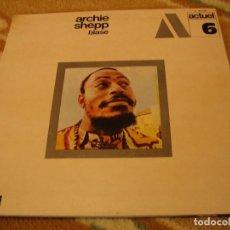 Discos de vinilo - ARCHIE SHEPP LP BLASE BYG RECORDS ACTUEL ORIGINAL ESPAÑA 1970 DESPLEGABLE - 160370770