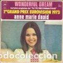 Discos de vinilo: 45 GIRI ANNE MARIE DAVID WONDERFULL DREAM 1ER GRAND PRIX EUROVISION 1973. Lote 160378998