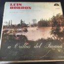 Discos de vinilo: LUIS BORDÓN A ORILLAS DEL PARANÁ RAREZA. Lote 160384404