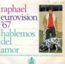 Discos de vinilo: EP 1967 - RAPHAEL EUROVISIÓN. Lote 160385390