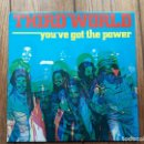 Discos de vinilo: THIRD WORLD - YOU' VE GOT THE POWER. Lote 160400998
