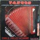 Discos de vinilo: EMILE PRUD´HOMME, ACORDEÓN: TANGOS: LA CUMPARSITA / CAMINITO / RODRÍGUEZ-PEÑA / CONFESIÓN + 1. Lote 160445182