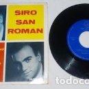 Discos de vinilo: EP DE SIRO SAN ROMAN, CUANDO CALIENTA EL SOL. Lote 160445694