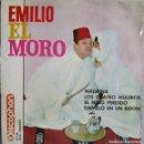 Discos de vinilo: EMILIO EL MORO: MADRINA / LOS CUATRO MULEROS / EL NIÑO PERDIDO / DÁMELO EN UN BIDÓN. Lote 160445702