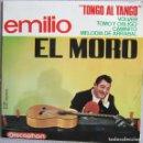 Discos de vinilo: EMILIO EL MORO: TONGO AL TANGO: TOMO Y OBLIGO / VOLVER / CAMINITO / MELODÍA DE ARRABAL. Lote 160451670