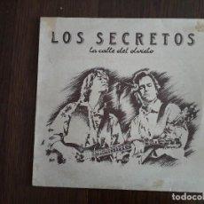 Discos de vinilo: DISCO VINILO LP LOS SECRETOS, LA CALLE DEL OLVIDO. 4T 0570 01 AÑO 1989. Lote 160455034
