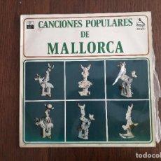 Discos de vinilo: DISCO VINILO LP CANCIONES POPULARES DE MALLORCA, ARIOLA 82160-1 AÑO 1972. Lote 160455814