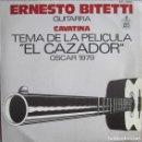 Discos de vinilo: ERNESTO BITETTI (GUITARRA): CAVALINA (TEMA DE LA PELÍCULA EL CAZADOR) / SONS DE CARRILHOES. Lote 160458410