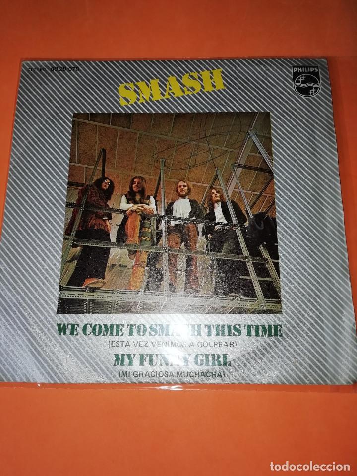 SMASH - WE COME TO SMASH THIS TIME - RARO SINGLE PROGRESIVO PSYCH 1971! (Música - Discos - Singles Vinilo - Grupos Españoles de los 70 y 80)