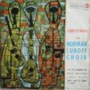 Discos de vinilo: NORMAN LUBOFF CHOIR: CHRISTMAS: THE LITTLE DRUMMER BOY / WHITE CHRISTMAS / JINGLE BELLS + 1. Lote 160469582