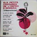 Discos de vinilo: PETITS CANTAIRES DE L´ORFEO E. MORERA: VILLANCICOS: LA NIT DE NADAL / CAMINEM AMB ELS PASTORS + 4. Lote 160476014