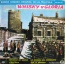 Discos de vinilo: WHISKY Y GLORIA: BANDA SONORA ORIGINAL DE LA PELÍCULA: MELODÍAS DE GLORIA / PRÓLOGO + 2. Lote 160476794