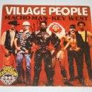 Discos de vinilo: VILLAGE PEOPLE *** SINGLE VINILO MUSICA AÑO 1978 *** RCA ***. Lote 160481010