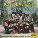 Discos de vinilo: TUNA DE PERITOS INDUSTRIALES DE BARCELONA: PASA LA TUNA: EL PAYADOR / VACACIONES + 2. Lote 160481210