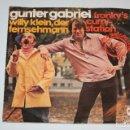 Discos de vinilo: GUNTER GABRIEL *** SINGLE VINILO MUSICA AÑO 1976 *** HANSA ***. Lote 160490530