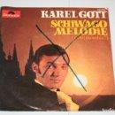 Discos de vinilo: KAREL GOTT *** SINGLE VINILO MUSICA *** POLYDOR ***. Lote 160491194