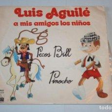 Discos de vinilo: LUIS AGUILÉ *** SINGLE VINILO AÑO 1975 *** ARIOLA ***. Lote 160495526